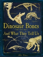 Book cover of DINOSAUR BONES & WHAT THEY TELL US