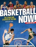 Book cover of BASKETBALL NOW - STARS & STORIES OF THE