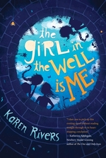Book cover of GIRL IN THE WELL IS ME