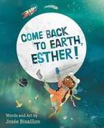 Book cover of COME BACK TO EARTH ESTHER