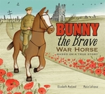 Book cover of BUNNY THE BRAVE WAR HORSE