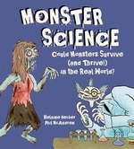 Book cover of MONSTER SCIENCE - COULD MONSTERS SURVIVE