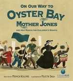 Book cover of ON OUR WAY TO OYSTER BAY - MOTHER JONES