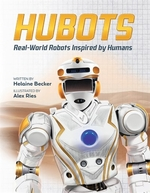 Book cover of HUBOTS REAL WORLD ROBOTS INSPIRED BY HUM