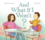 Book cover of & WHAT IF I WON'T
