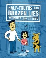 Book cover of HALF-TRUTHS & BRAZEN LIES