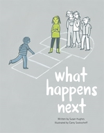 Book cover of WHAT HAPPENS NEXT