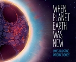 Book cover of WHEN PLANET EARTH WAS NEW