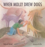 Book cover of WHEN MOLLY DREW DOGS