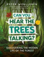 Book cover of CAN YOU HEAR THE TREES TALKING