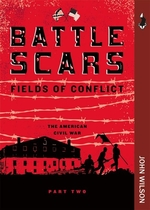 Book cover of BATTLE SCARS FIELDS OF CONFLICT