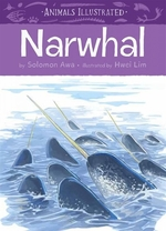 Book cover of ANIMALS ILLU NARWHAL