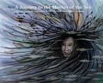 Book cover of JOURNEY TO THE MOTHER OF THE SEA