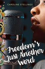Book cover of FREEDOM'S JUST ANOTHER WORD