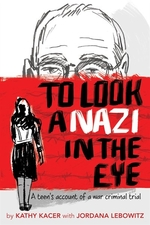 Book cover of TO LOOK A NAZI IN THE EYE