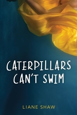 Book cover of CATERPILLARS CAN'T SWIM