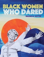 Book cover of BLACK WOMEN WHO DARED