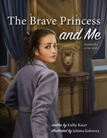 Book cover of BRAVE PRINCESS & ME