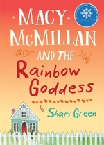 Book cover of MACY MCMILLAN & THE RAINBOW GODDESS