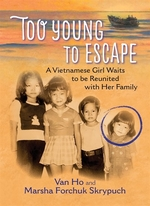 Book cover of TOO YOUNG TO ESCAPE - A VIETNAMESE GIRL