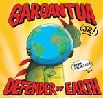 Book cover of GARGANTUA JR - DEFENDER OF THE EARTH