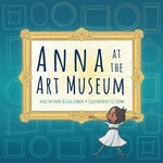 Book cover of ANNA AT THE ART MUSEUM