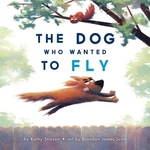 Book cover of DOG WHO WANTED TO FLY