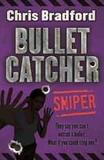 Book cover of BULLETCATCHER 02 SNIPER