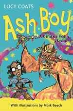 Book cover of ASH BOY - A CINDERFELLA STORY