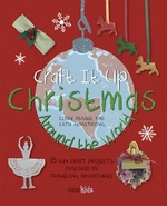 Book cover of CRAFT IT UP - CHRISTMAS AROUND THE WORLD