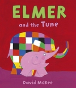 Book cover of ELMER & THE TUNE