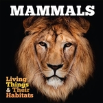 Book cover of LIVING THINGS & THEIR HABITATS - MAMMALS
