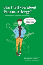 Book cover of CAN I TELL YOU ABOUT PEANUT ALLERGY