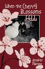 Book cover of WHEN THE CHERRY BLOSSOMS FELL