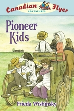 Book cover of CFA 06 PIONEER KIDS