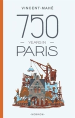 Book cover of 750 YEARS IN PARIS