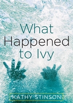 Book cover of WHAT HAPPENED TO IVY