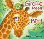 Book cover of GIRAFFE MEETS BIRD