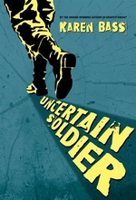 Book cover of UNCERTAIN SOLDIER