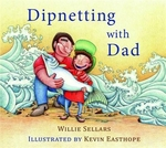 Book cover of DIPNETTING WITH DAD