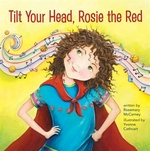 Book cover of TILT YOUR HEAD ROSIE THE RED