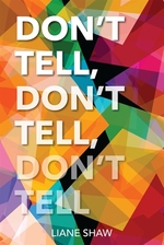 Book cover of DON'T TELL DON'T TELL DON'T TELL