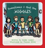 Book cover of SOMETIMES I GET THE WIGGLES