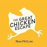 Book cover of GREAT CHICKEN ESCAPE