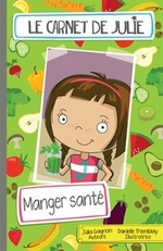 Book cover of CARNETS DES JULIE - MANGER SANTE
