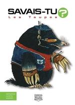 Book cover of SAVAIS-TU LES TAUPES EN COULEURS