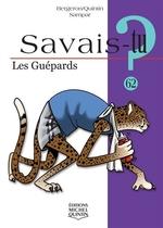 Book cover of SAVAIS-TU LES GUEPARDS