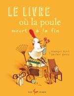 Book cover of LIVRE OU LA POULE MEURT A LA FIN