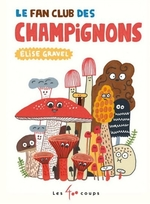 Book cover of FAN CLUB DES CHAMPIGNONS