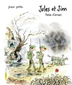 Book cover of JULES ET JIM FRERES D'ARMES